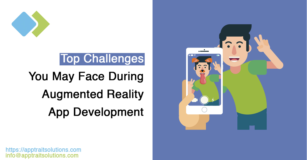 Top Challenges You May Face During Augmented Reality app development