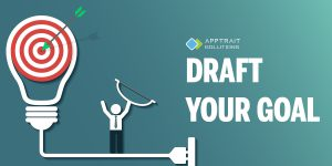How to create an app Step 1 Draft your goal
