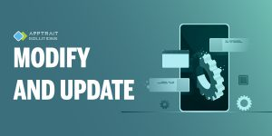 Mobile app development Step 9: Modify and Update